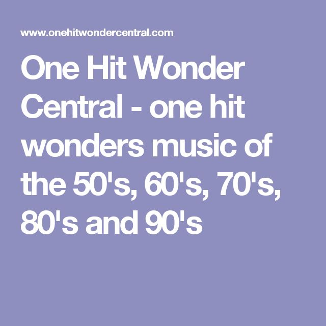 One Hit Wonder Central - one hit wonders music of the 50's, 60's, 70's, 80's and 90's