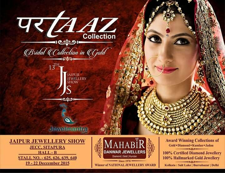 Mahabir Danwar Jewellers introducing exquisite Diamond & Gold Award winning jewelry of Kolkata @ JAS'15 Jaipur Stall@ HALL 2 - 626, 625, 639, 640 @ 19 to 22 Dec.