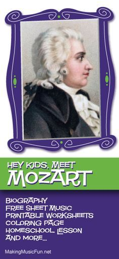 Hey Kids, Meet Wolfgang Amadeus Mozart | Composer Biography and Lesson Resources - http://makingmusicfun.net/htm/f_mmf_music_library/hey-kids-meet-wolfgang-amadeus-mozart.htm