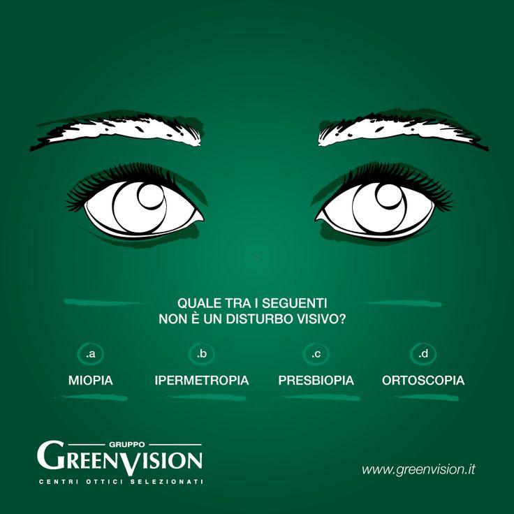Il nostro #GreenVisionQuiz di oggi mette chiarezza sui disturbi visivi più comuni.