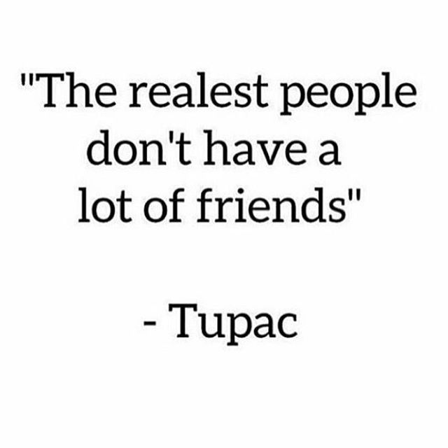 Top 100 2pac quotes photos #instagood #hashtag #thegoodquote #quote #2pac #2pacquotes #realshit #realness #picky sometimes ones with lots of friends feel the most lonly. #trustissues #trust #word #goodquote #keepmycircletight #nonewfriends