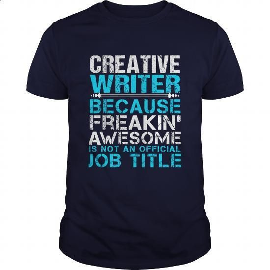CREATIVE-WRITER #fashion #style. I WANT THIS => https://www.sunfrog.com/LifeStyle/CREATIVE-WRITER-111257896-Navy-Blue-Guys.html?60505