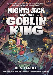This is exactly what happens in Mighty Jack (First Second, September 6, 2016) written and illustrated by Ben Hatke.  This wild variation on Jack and the Beanstalk leaves you wanting more as soon as possible.  Let me tell you, the second title, Mighty Jack And The Goblin King (First Second, September 5, 2017), is an equally rip-roaring ride in the unexpected.  It is worth every second of the wait.