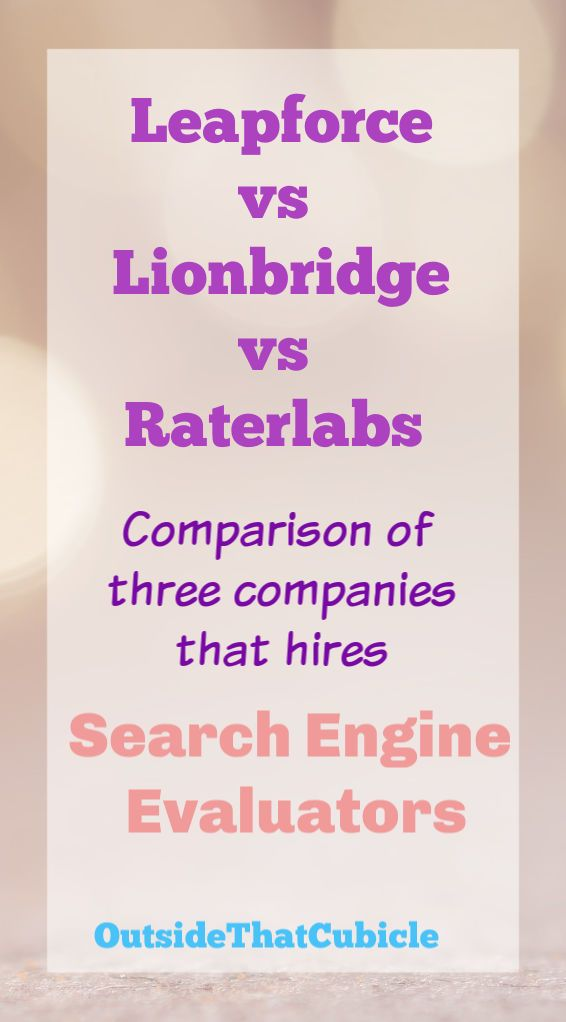 Leapforce vs Lionbridge vs Raterlabs | Search Engine