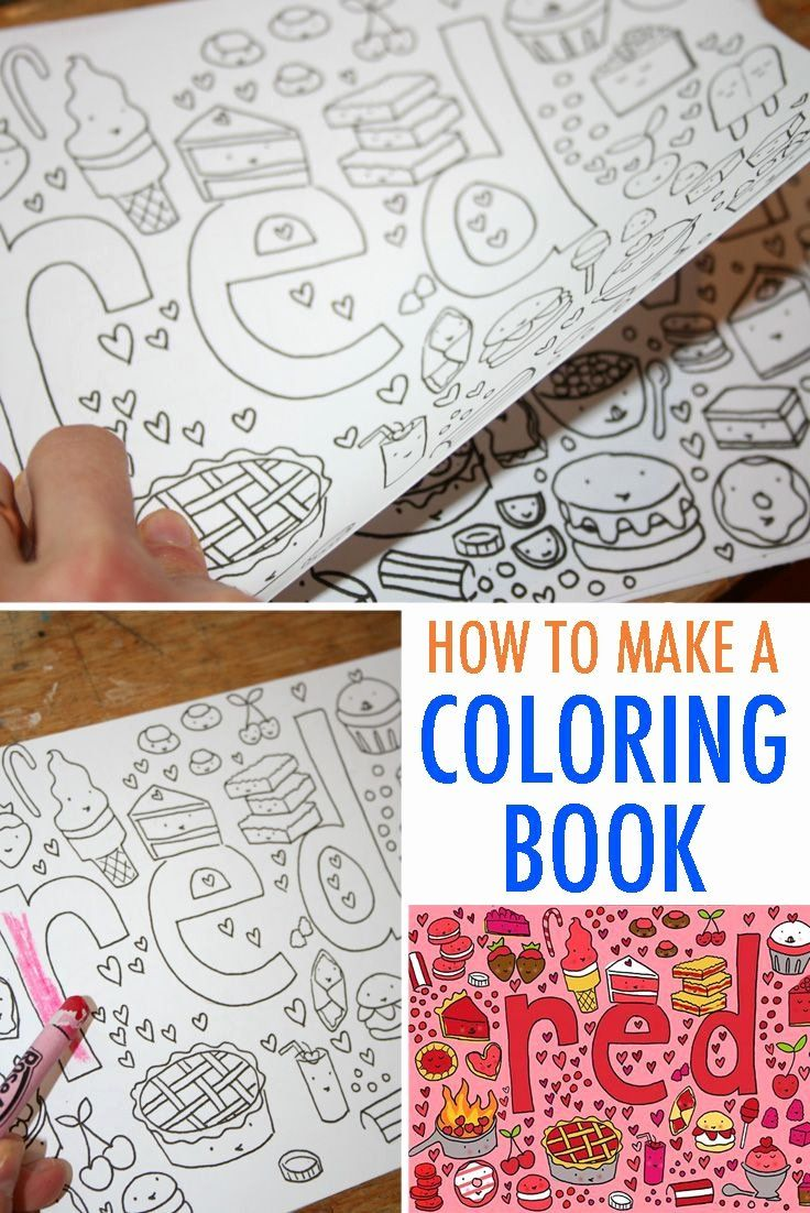 Make Your Own Coloring Page Beautiful Make Your Own Coloring Book Free Tutorial Diy Coloring Books Coloring Books Kids Coloring Books