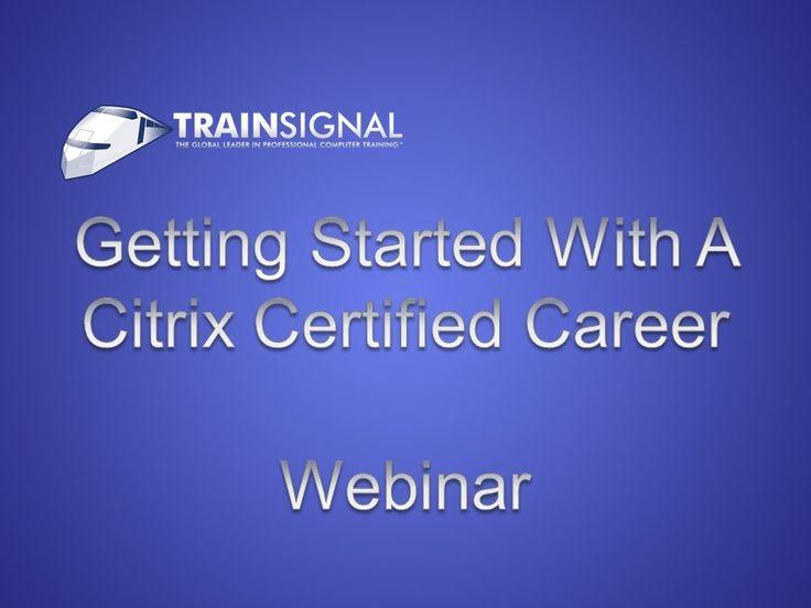 7 best Citrix Certified Enterprise Administrator 3 Certification ...