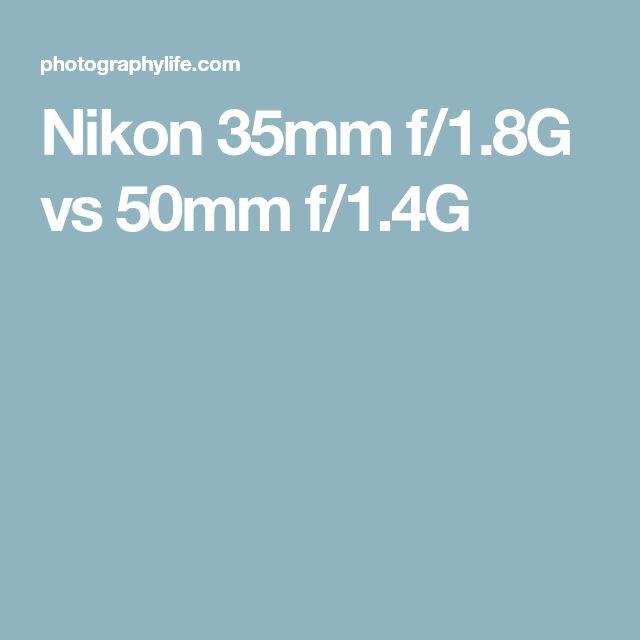 Nikon 35mm f/1.8G vs 50mm f/1.4G