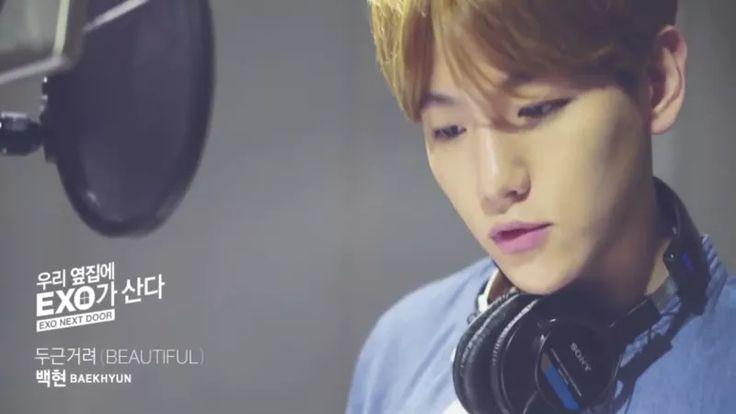 EXO's Baekhyun Sings 'Beautiful' for 'EXO Next Door' Drama Series | Koogle TV