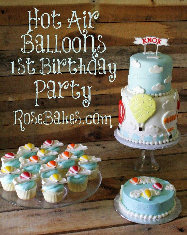 Hot Air Balloons Cake, Smash Cake and Cupcakes. Click over to get all the details about this Hot Air Balloon Party!