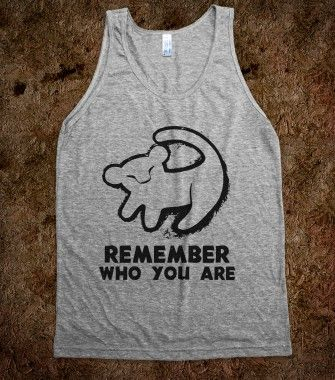Remember Who You Are - Fun, Funny, & Popular - Skreened T-shirts, Organic Shirts, Hoodies, Kids Tees, Baby One-Pieces and Tote Bags #disney #simba #lionking