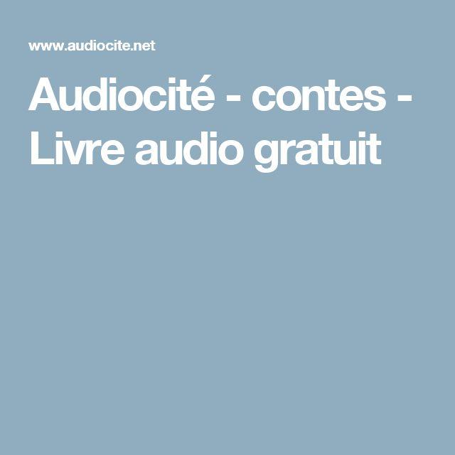 Audiocité - contes - Livre audio gratuit