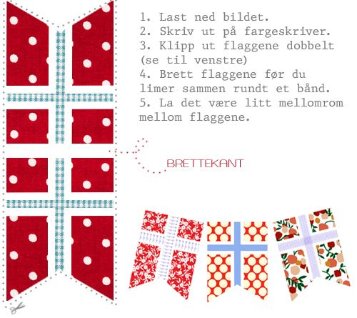 Lag din egen flaggrekke I think I can make some of these - pieced and ready to hang-- why not a mobile??? NORWAY flag