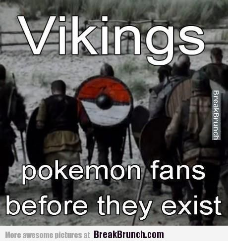 Funny vikings Memes | Vikings are pokemon fans before it was cool – LOL and Funny Picture ...