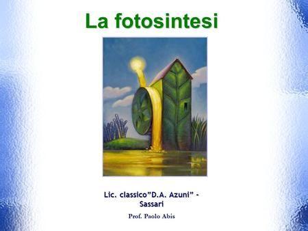 """Lic. classico""""D.A. Azuni"""" - Sassari"""