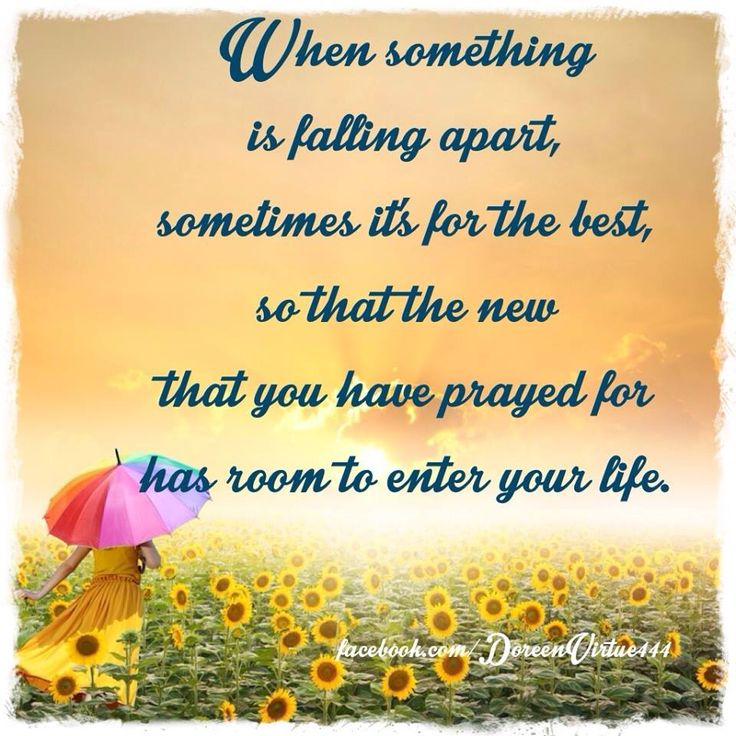Falling Apart Inspirational Quotes: Changes Help Us To Learn And Grow Stronger.
