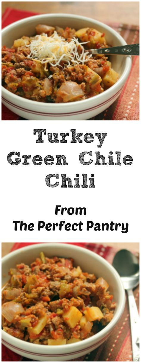 Turkey green chile chili from The Perfect Pantry: this one's for chile pepper lovers! Use Hatch green chiles, or canned chiles.