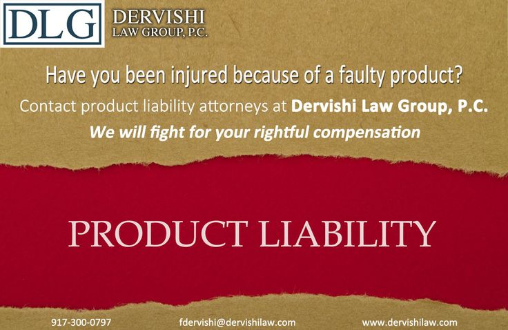 Have you been injured because of a faulty product? Contact product liability attorneys at Dervishi Law Group, P.C. We will fight for your rightful compensation