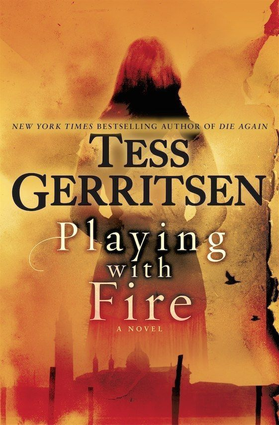 """<i><a href=""""https://www.amazon.com/dp/1101884347/?tag=buzz0f-20"""" target=""""_blank"""">Playing with Fire</a></i> by Tess Garritsen"""