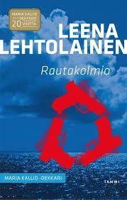 Leena Lehtolainen: Rautakolmio
