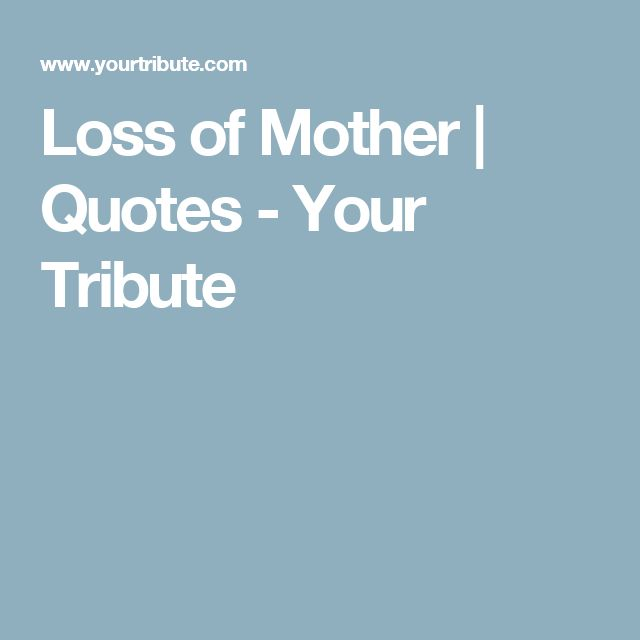 Losing Mom Quotes: The 25+ Best Loss Of Mother Ideas On Pinterest