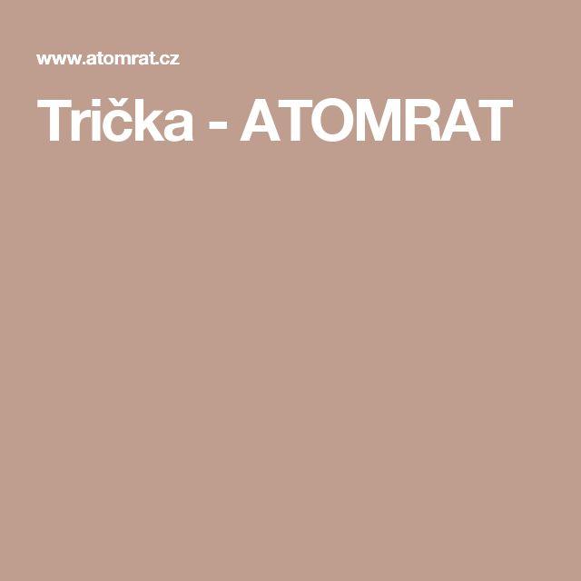 Trička - ATOMRAT