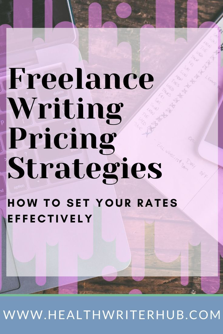 Freelance Pricing Strategies That Help You Win Writing Jobs In 2020 Writing Jobs Freelance Writing Freelance Writer Website