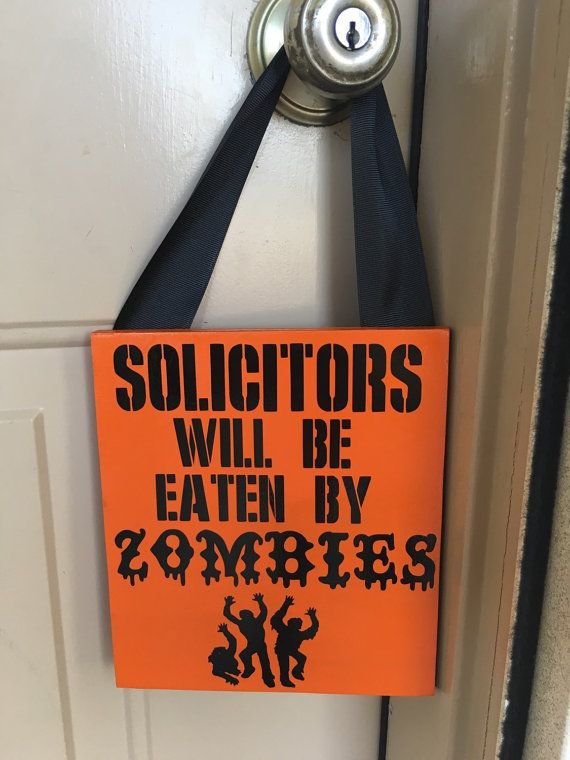Solicitors will be eaten by Zombies, No soliciting sign. This adorable sign is the perfect any home any home with a sense of humor! The background is orange and the text is black. It is 8x7 and comes with a ribbon to easily hang from a wreath hook, nail or your door handle. Exact ribbon color varies depending on what is available. If you have a ribbon color request please leave it in the notes to the seller portion of check out. We will do our best to accommodate requests.  Thanks for…