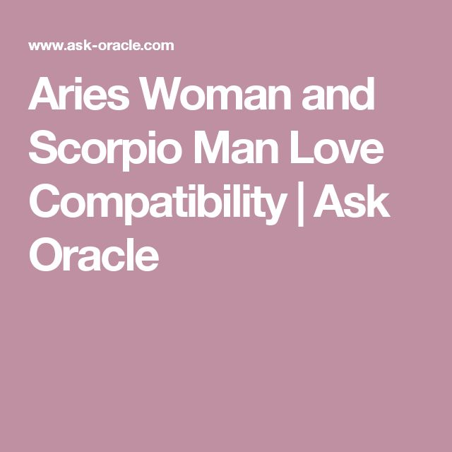 Scorpio man and aries woman sex