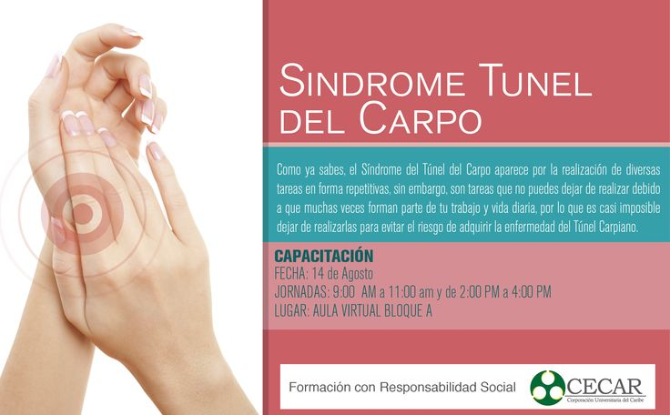 ¿Te gustaría saber un poco más sobre el Síndrome Túnel del Carpio? ¡Asiste a una capacitación este 14 de Agosto en el Aula Virtual de CECAR! #AgendaCecar