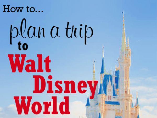 How to Plan a WDW Trip (6 steps)