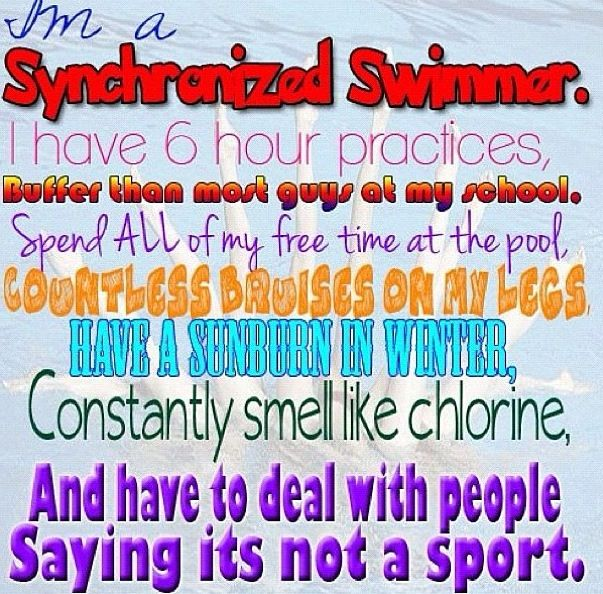Synchronized swimming!......and so true!!!!.(all you people out there that don't think it's a sport!!!!-