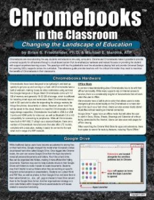 Catalog No. 29007 The six-page, quick-reference guide to using Chromebooks and Google Chrome in inclusive classrooms, Chromebooks in the Classroom: Changing the Landscape of Education, is available fo
