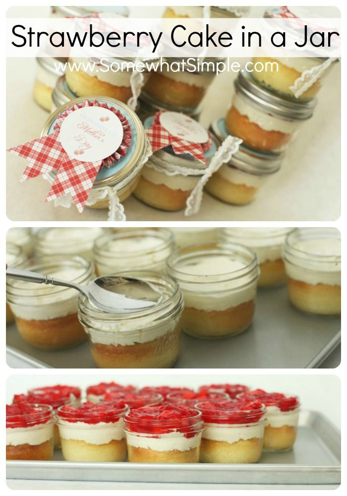 Tasty Beautiful Things- Strawberry Cake in a Jar