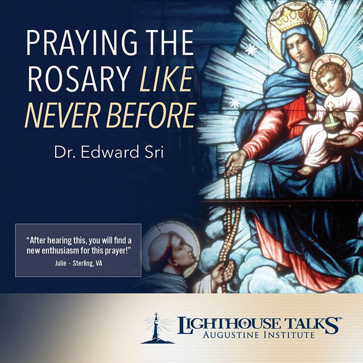 Praying the Rosary Like Never Before - Lighthouse Catholic Media