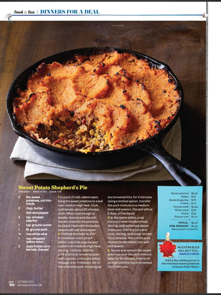 Sweet potato shepards pie --> made this before out of Rachel Ray's mag - delicious