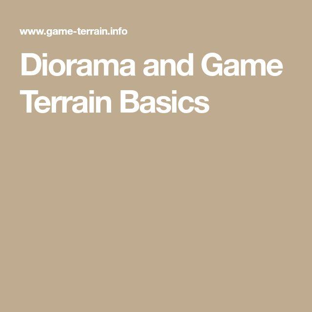 Diorama and Game Terrain Basics
