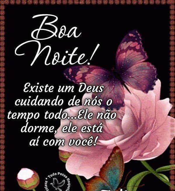 Desejo Uma Linda Noite, Existe um Deus cuidando de Nossas família, durma bem!