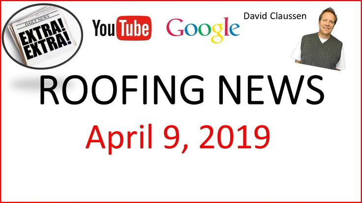 Best Roofing News April 9 2019 Gaf Roofing Future Of Roofs 400 x 300