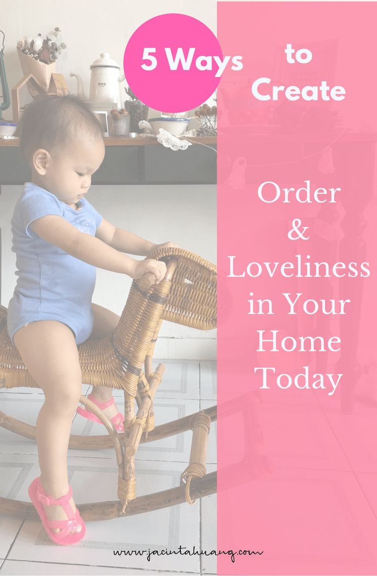 ways to create order & loveliness in your home today! :)