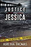 Free Kindle Book -   Justice for Jessica (Detective Rachel Storme Book 1)