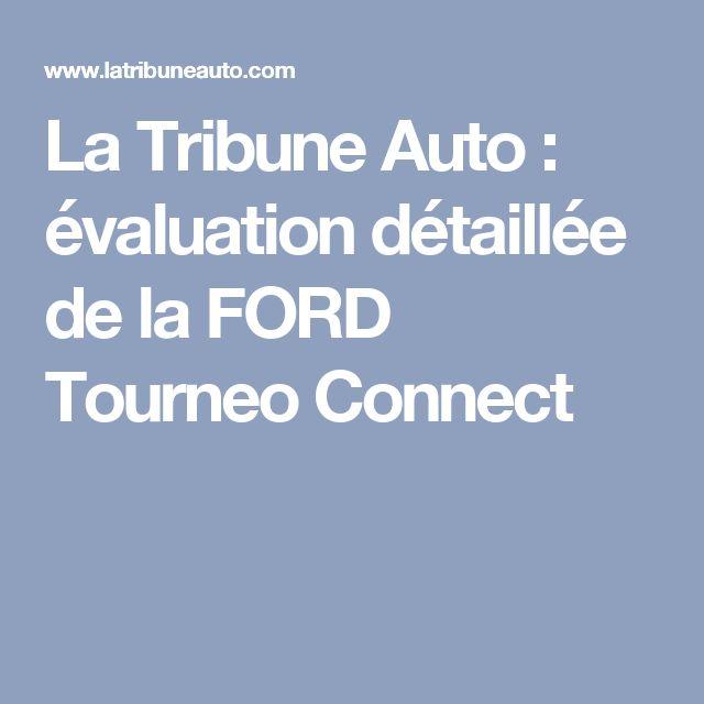 La Tribune Auto : évaluation détaillée de la FORD Tourneo Connect