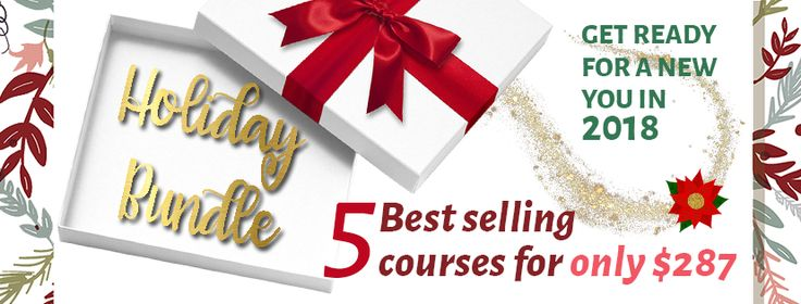 Holiday bundle. 5 of my best selling programs to make you ready for a new 2018!!!