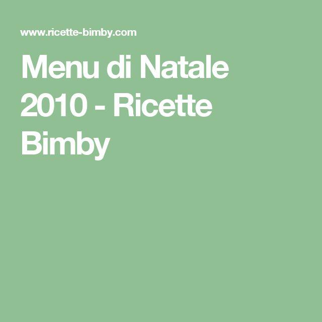 Menu di Natale 2010 - Ricette Bimby