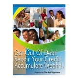 From Debt to Wealth: Get out of Debt, Repair your Credit, and Accumulate Wealth! (Kindle Edition)By CEO Fred Fitts