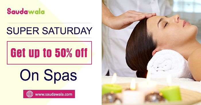 SUPER Saturday: Get up to 50% Off on spas. spa near me, spa deals, spa packages, spa offers, best spa deals