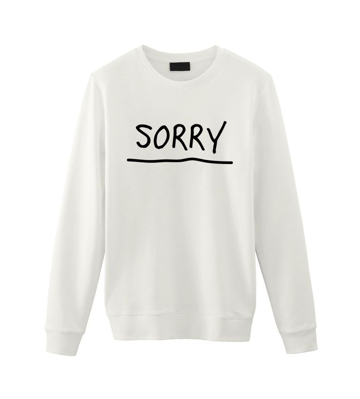 Justin Bieber / Sorry / Unisex Sweatshirt Sweater / Tumblr Inspired by FellowFriendsCo on Etsy https://www.etsy.com/listing/253292450/justin-bieber-sorry-unisex-sweatshirt