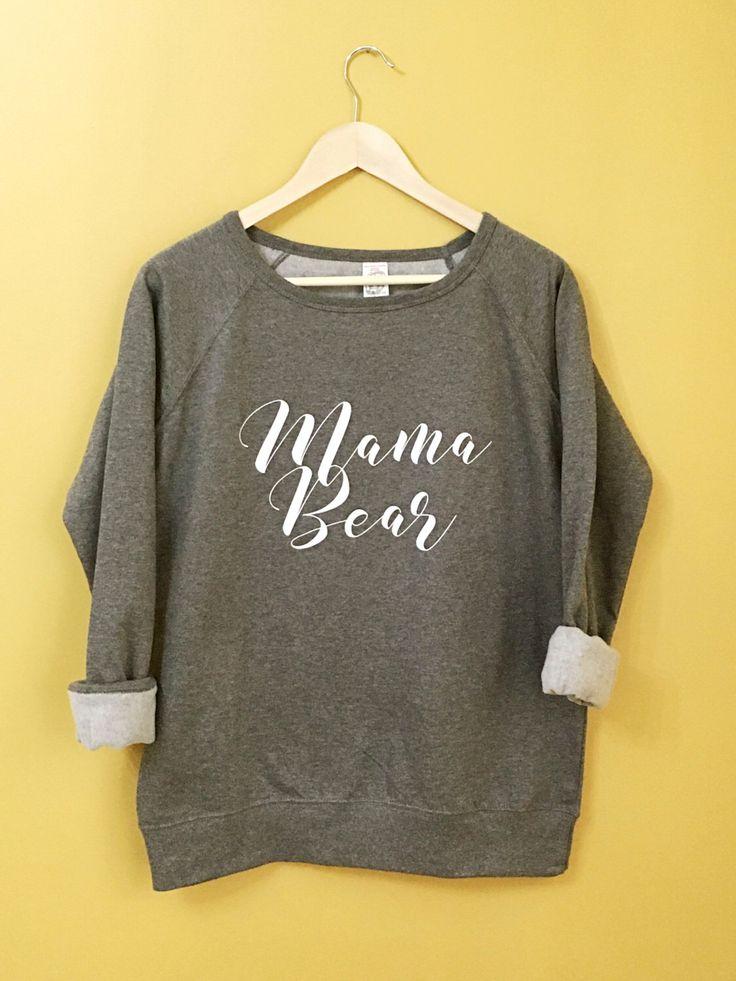 Mama Bear Sweatshirt | Read Item Description for Sizing by FrankRegards on Etsy https://www.etsy.com/listing/459930868/mama-bear-sweatshirt-read-item