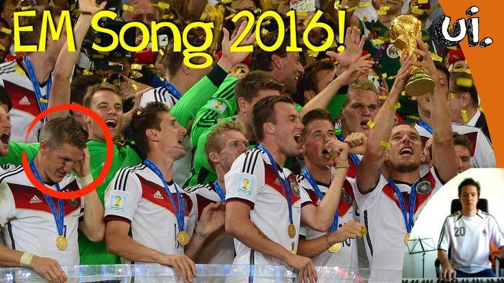 EM SONG 2016! ui.s offizielle Lied zur Fußball EM 2016
