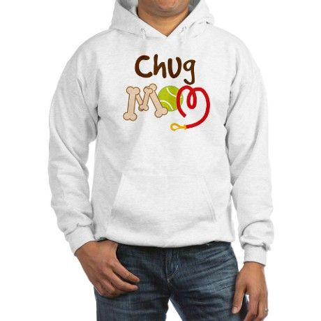 Chug Dog Mom Hoodie on CafePress.com