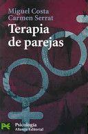 Terapia de parejas : un enfoque conductual / Miguel Costa, Carmen Serrat-Valera